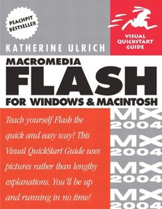 Macromedia Flash MX 2004 for Windows and Macintosh : Visual QuickStart Guide (Paperback)-cover