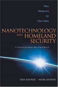 Nanotechnology and Homeland Security New Weapons for New Wars (Hardcover)-cover