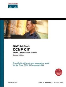 CCNP CIT Exam Certification Guide, 2/e (CCNP Self-Study 642-831) (Hardcover)-cover