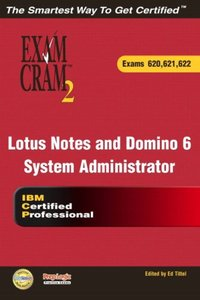 Lotus Notes and Domino 6 System Administrator Exam Cram 2-cover