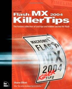 Macromedia Flash MX 2004 Killer Tips (Paperback)-cover