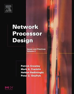 Network Processor Design : Issues and Practices, Volume 2, 2/e-cover