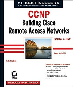 CCNP: Building Cisco Remote Access Networks Study Guide, 3/e (643-821)-cover