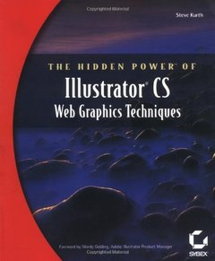 The Hidden Power of Illustrator CS : Web Graphic Techniques-cover