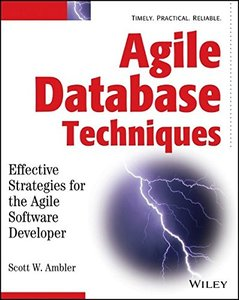 Agile Database Techniques : Effective Strategies for the Agile Software Developer-cover