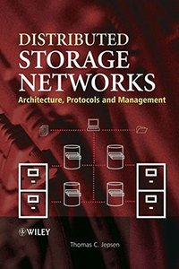 Distributed Storage Networks : Architecture, Protocols and Management (Hardcover)-cover