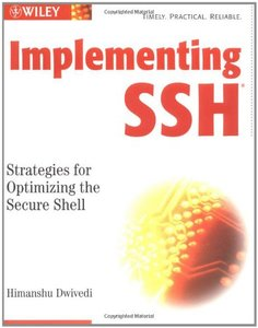Implementing SSH : Strategies for Optimizing the Secure Shell-cover