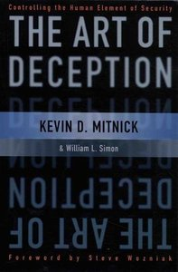 The Art of Deception : Controlling the Human Element of Security-cover