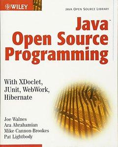 Java Open Source Programming : with XDoclet, JUnit, WebWork, Hibernate-cover