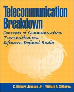 Telecommunications Breakdown: Concepts of Communication Transmitted via Software-Defined Radio-cover