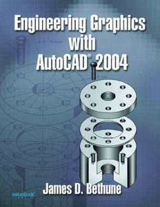 Engineering Graphics with AutoCAD 2004-cover
