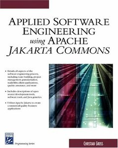 Applied Software Engineering Using Apache Jakarta Commons (Paperback)-cover