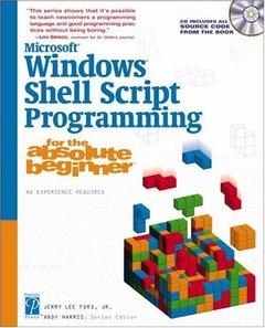 Microsoft Windows Shell Script Programming for the Absolute Beginner (Paperback)-cover