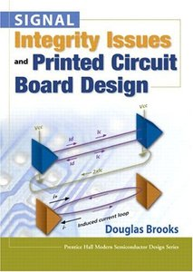 Signal Integrity Issues and Printed Circuit Board Design (Hardcover) (9780133359473-paperback)