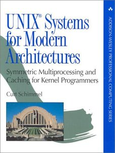 UNIX Systems for Modern Architectures: Symmetric Multiprocessing and Caching for Kernel Programmers-cover