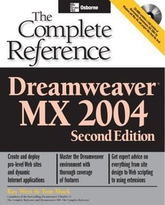 Dreamweaver MX 2004: The Complete Reference, 2/e-cover