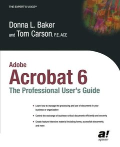 Adobe Acrobat 6 : The Profesional User's Guide (Paperback)-cover
