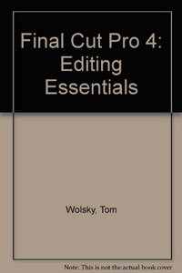 Final Cut Pro 4 Editing Essentials (Paperback)-cover