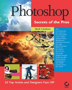 Photoshop Secrets of the Pros: 20 Top Artists and Designers Face Off (Paperback)-cover