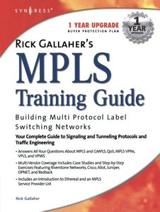 Rick Gallaher's MPLS Training Guide: Building Multi Protocol Label Switching Net-cover