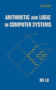 Arithmetic and Logic in Computer Systems (Hardcover)-cover