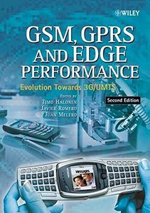 GSM, GPRS and EDGE Performance: Evolution Towards 3G/UMTS, 2/e-cover