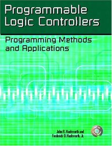 Programmable Logic Controllers: Programming Methods and Applications-cover