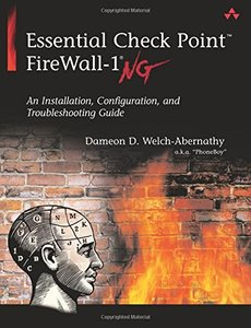 Essential Check Point FireWall-1 NG: An Installation, Configuration, and Trouble-cover