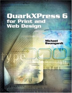 QuarkXPress 6 for Print and Web Design (Paperback)-cover