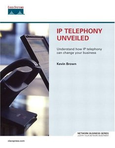 IP Telephony Unveiled-cover