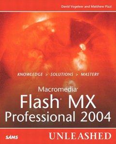 Macromedia Flash MX Professional 2004 Unleashed