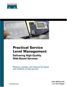 Practical Service Level Management: Delivering High-Quality Web-Based Services-cover