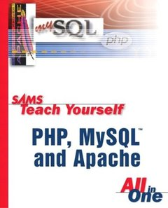 Sams Teach Yourself PHP, MySQL and Apache All-in-One-cover