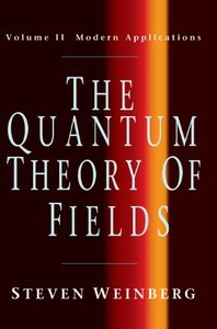 The Quantum Theory of Fields: Modern Applications (Volume II)-cover