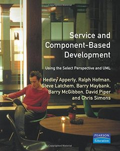 Service- and Component-based Development: Using the Select Perspective and UML-cover