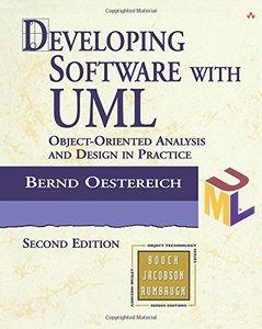 Developing Software with UML: Object-Oriented Analysis and Design in Practice, 2/e-cover