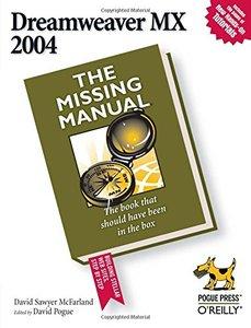 Dreamweaver MX 2004: The Missing Manual-cover