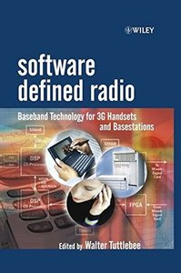 Software Defined Radio : Baseband Technology for 3G Handsets and Basestations (Hardcover)-cover