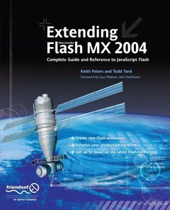 Extending Macromedia Flash MX 2004: Complete Guide and Reference to JavaScript F-cover