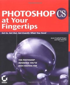 Photoshop CS at Your Fingertips: Get In, Get Out, Get Exactly What You Need-cover