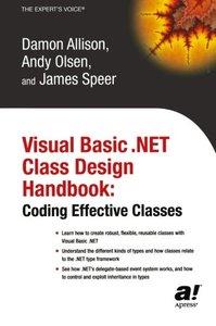 Visual Basic .NET Class Design Handbook: Coding Effective Classes-cover