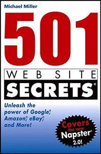 501 Web Site Secrets: Unleash the Power of Google? Amazon? eBay?and More-cover