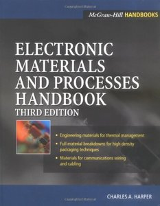 Electronic Materials and Processes Handbook, 3/e