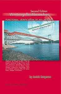 Writing Testbenches: Functional Verification of HDL Models, 2/e (Hardocver)-cover