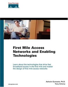 First Mile Access Networks and Enabling Technologies (Hardcover)-cover