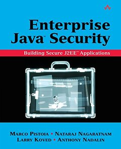Enterprise Java Security: Building Secure and Robust J2EE Applications (Paperback)-cover