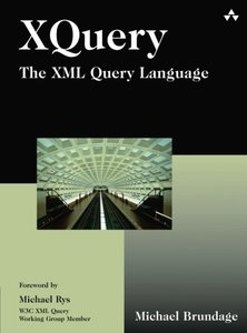 XQuery : The XML Query Language-cover