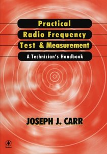 Practical Radio Frequency Test and Measurement : A Technician's Handbook-cover