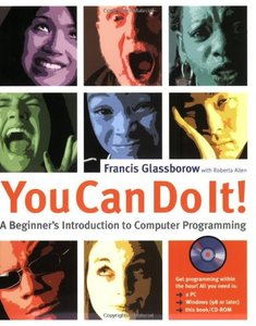 You Can Do It! : A Beginners Introduction to Computer Programming (Paperback)-cover