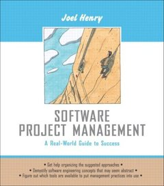 Software Project Management: A Real-World Guide to Success (Paperback)-cover